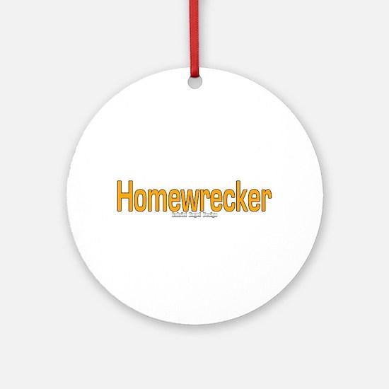 Homewrecker Ornament (Round)