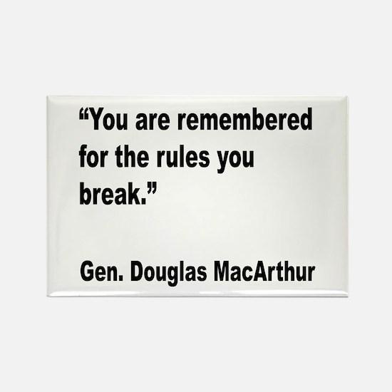 MacArthur Break Rules Quote Rectangle Magnet