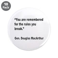 MacArthur Break Rules Quote 3.5