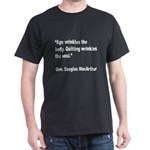 MacArthur Quitting Quote (Front) Dark T-Shirt