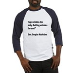 MacArthur Quitting Quote (Front) Baseball Jersey