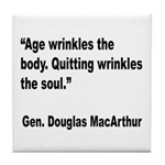 MacArthur Quitting Quote Tile Coaster
