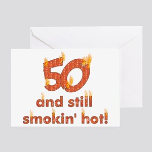 Hot Smokin' and Fifty Greeting Card