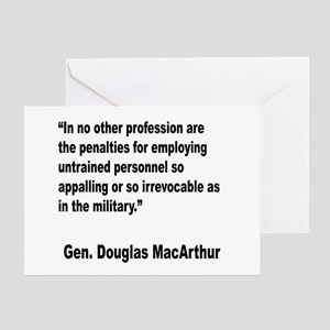 MacArthur Untrained Personnel Quote Greeting Card