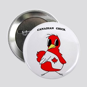 "Canadian Chick 2.25"" Button"