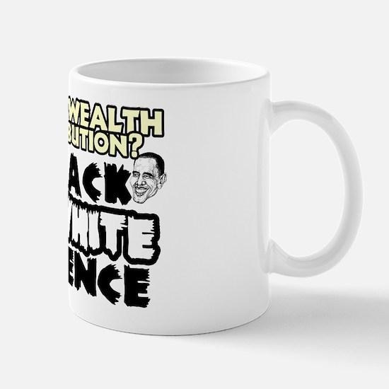 """Barack On White Violence"" Mug"