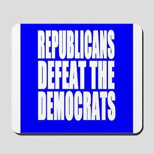 Republicans Defeat The Democrats Mousepad