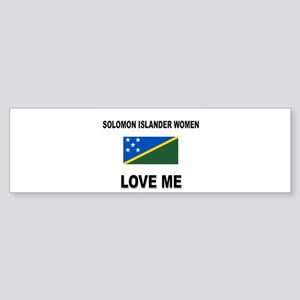 Solomon Islander Love Me Bumper Sticker