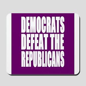 Democrats Defeat The Republicans Mousepad