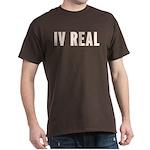 IV REAL Dark T-Shirt