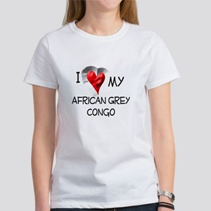 I Love My African Grey Congo Women's T-Shirt