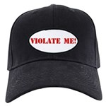 Violate Me! Black Cap