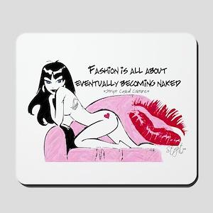 Naked Fashion Statement Mousepad