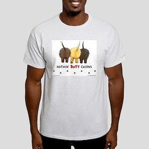 Nothin' Butt Cairns Ash Grey T-Shirt