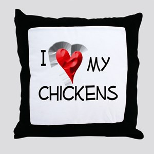I Love My Chickens Throw Pillow