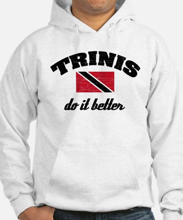 Trinis do it better Hoodie
