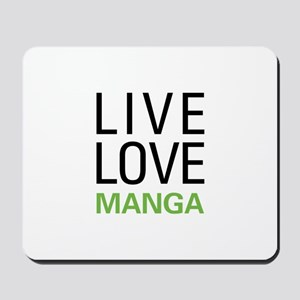 Live Love Manga Mousepad