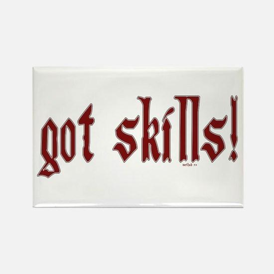 got skills! Rectangle Magnet