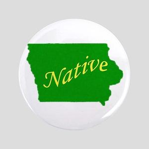 """Iowa Native 3.5"""" Button"""