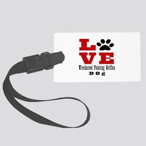 Love Wirehaired Pointing Griffon Large Luggage Tag