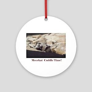 meerkat cuddle time Ornament (Round)