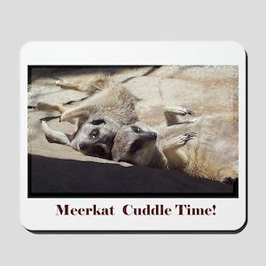 meerkat cuddle time Mousepad