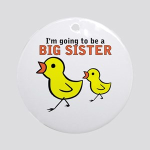 Chicks Big Secret Big Sister Ornament (Round)