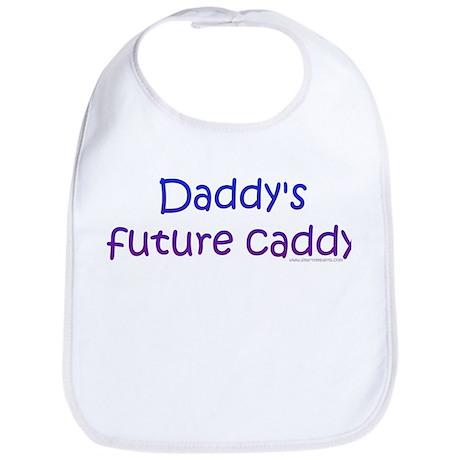 Daddy's future caddy Bib