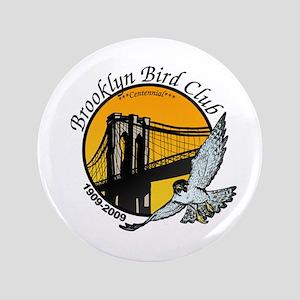 """Brooklyn Bird Club 3.5"""" Button"""