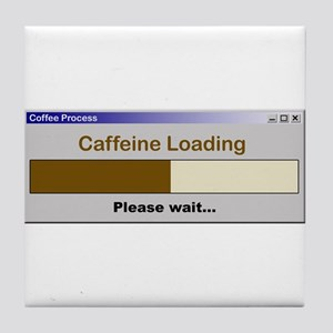Caffeine Loading Please Wait Tile Coaster