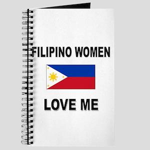 Filipino Women Love Me Journal