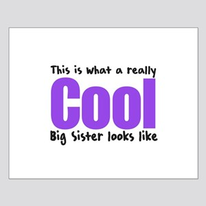 Cool Big Sister Small Poster