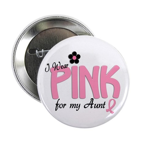 """I Wear Pink For My Aunt 14 2.25"""" Button (100 pack)"""