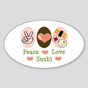 Peace Love Sushi Oval Sticker