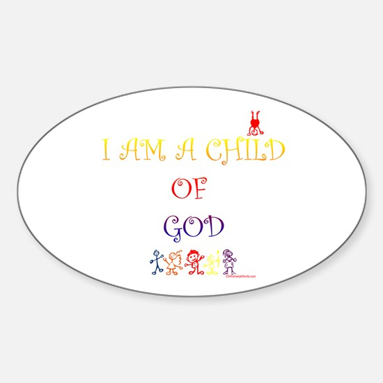 I AM A CHILD OF GOD Oval Decal