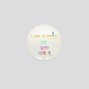 I AM A CHILD OF GOD Mini Button