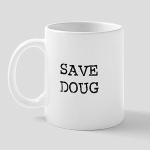 Save Doug Mug