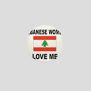 Lebanese Women Love Me Mini Button