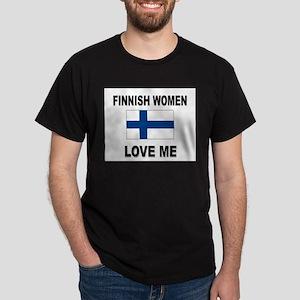 Finnish Women Love Me Dark T-Shirt