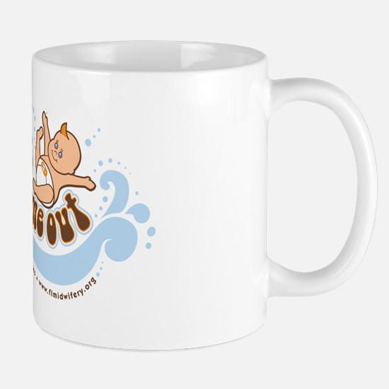 A Midwife Helped Me Out Mug