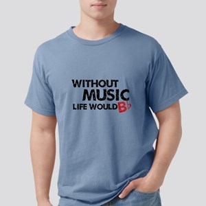 Without Music Life Would B Fla T-Shirt