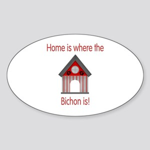Home is where the Bichon is Oval Sticker