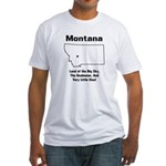 Funny Montana Motto Fitted T-Shirt