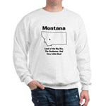 Funny Montana Motto Sweatshirt