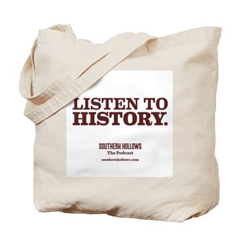 Listen To History Tote Bag
