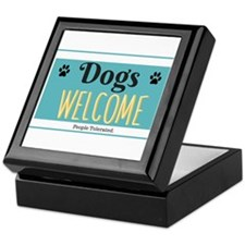 Dogs welcome, people tolerated Keepsake Box
