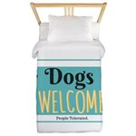 Dogs welcome, people tolerated Twin Duvet Cover