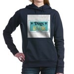 Dogs welcome, people tolerated Sweatshirt