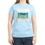Dogs welcome, people tolerated T-Shirt