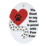 The road to my heart is paved with paw prints Oval
